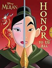 Disney Mulan: Honor To Us All