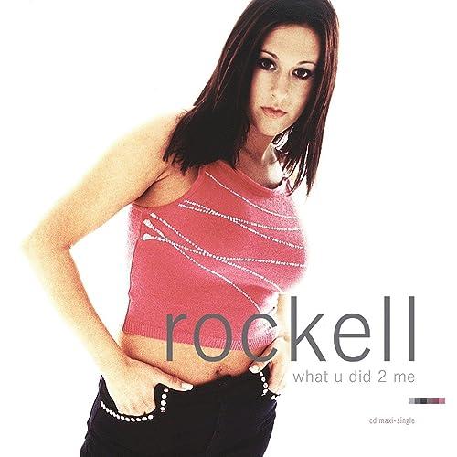 What U Did 2 Me - EP by Rockel...