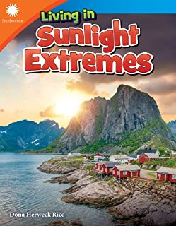 Living in Sunlight Extremes (Smithsonian Steam Readers)
