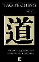 Tao Te Ching: El libro del Camino y la Virtud (Spanish Edition)