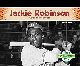 Jackie Robinson: Leyenda del beisbol / Baseball Legend (Biografias: Personas Que Han Hecho Historia / History Maker Biographies) (Spanish Edition)