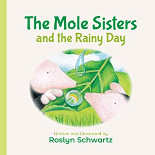 Mole Sisters and the Rainy Day