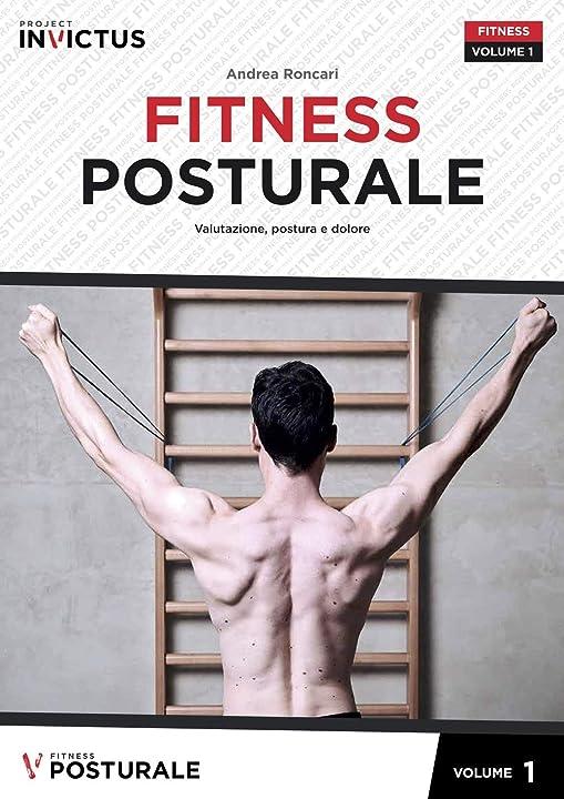 Fitness posturale. valutazione, postura e dolore (vol. 1) (italiano) copertina rigida project editions 978-8894205480