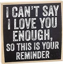 Make Em Laugh I Can't Say I Love You Wooden Sign