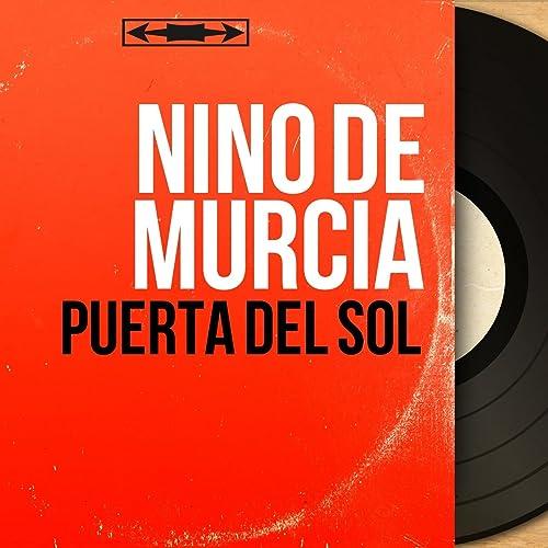 Puerta del Sol (Mono Version) de Niño De Murcia en Amazon ...