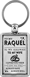 Key Chain Women To My Raquel To My Soulmate To My Wife I Love You Then I Love You Still Always Have Always Will Unique Keychains Key Rings Online Necklace Bracelets For Women
