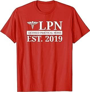 LPN Shirt New Nurse 2019 Graduate Gift
