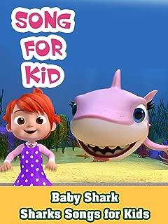Baby Shark - Sharks Songs for Kids