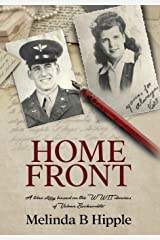 Home Front: A true story based on the WWII diaries of Velma Beckerdite Hardcover