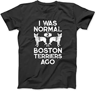 Mint Mama I was Normal 2 Boston Terriers Ago Funny Dog Lover Gifts T-Shirt