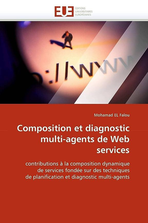 審判著作権神聖Composition Et Diagnostic Multi-Agents de Web Services (Omn.Univ.Europ.)