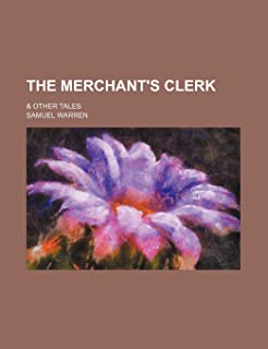 The Merchant's Clerk; & Other Tales