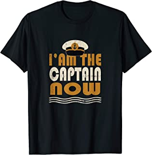 I'm the Captain Now Boating captain T-shirt