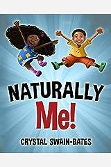 Naturally Me Kindle Edition