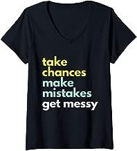 Womens Take Chances Make Mistakes Get Messy  - STEM STEAM V-Neck T-Shirt
