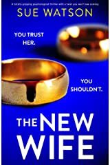 The New Wife: A totally gripping psychological thriller with a twist you won't see coming (English Edition) Format Kindle
