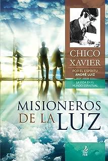 Misioneros de la luz (La vida en el mundo espiritual) (Spanish Edition)