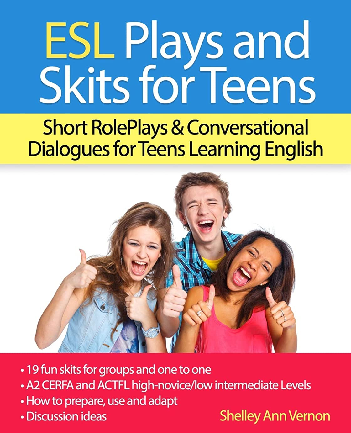 高度サドル日常的にESL Plays and Skits for Teens: Short RolePlays & Conversational Dialogues for Teens Learning English