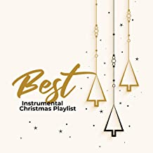 Best Instrumental Christmas Playlist