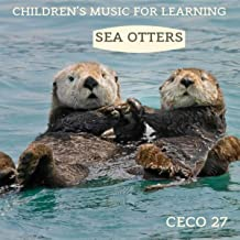 Children's Music for Learning: Sea Otters