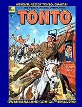 Adventures Of Tonto: Giant #1: Gwandanaland Comics #2646/2961 --- The Real American Hero of the Wild West!