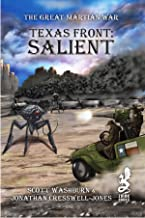 The Texas Front: Salient (The Great Martian War Book 1)