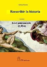 El pensamiento de Dios (Reescribir la historia nº 1) (Spanish Edition)