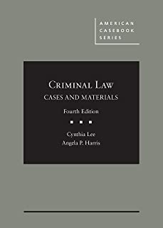 Criminal Law, Cases and Materials
