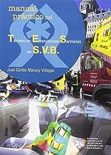 Técnico en emergencias sanitarias en S.V.B.