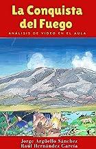 La conquista del fuego (Spanish Edition)