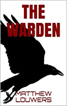 The Warden (The Chronicler's Series Book 1)