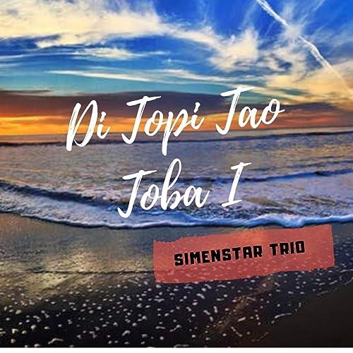 Amazon.com: Di Topi Tao Toba I: Simenstar Trio: MP3 Downloads