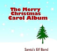 The Merry Christmas Carol Album [Clean]