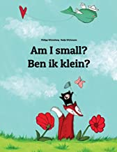 Am I small? Ben ik klein?: Children's Picture Book English-Flemish (Bilingual Edition) (English and Galician Edition)