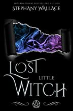 Lost Little Witch (Witches of Fire & Ice, Grimoire Book 2)
