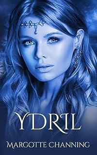 YDRIL: Una historia de Amor, Romance y Pasión de Vikingos (Los Vikingos de Channing)