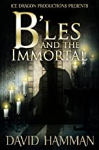 B'Les and the Immortal