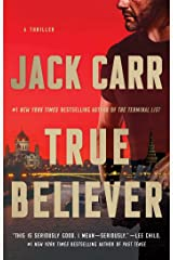 True Believer: A Thriller (Terminal List Book 2) Kindle Edition