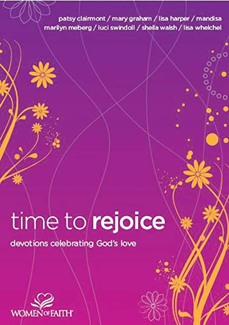 Time to Rejoice: Devotions Celebrating God's Love (English Edition)