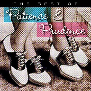 The Best Of Patience & Prudence