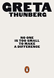 No One Is Too Small to Make a Difference (English Edition)