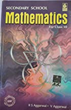 Secondary School Mathematics for Class 10
