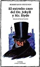 El extraño caso del Dr. Jekyll y Mr. Hyde: 219 (Letras Universales)