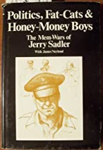 Politics Fat Cats and Honey Money Boys: The Mem-Wars of Jerry Sadler