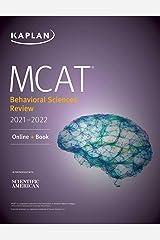 MCAT Behavioral Sciences Review 2021-2022: Online + Book (Kaplan Test Prep) Kindle Edition