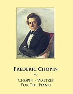 Chopin - Waltzes For The Piano