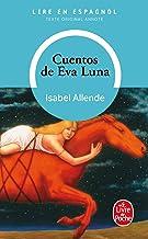 Cuentos de Eva Luna: Lire en espagnol