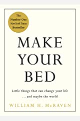 Make Your Bed: Feel grounded and think positive in 10 simple steps (English Edition) eBook Kindle