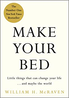 Make Your Bed: Small things that can change your life and maybe the world (English Edition)