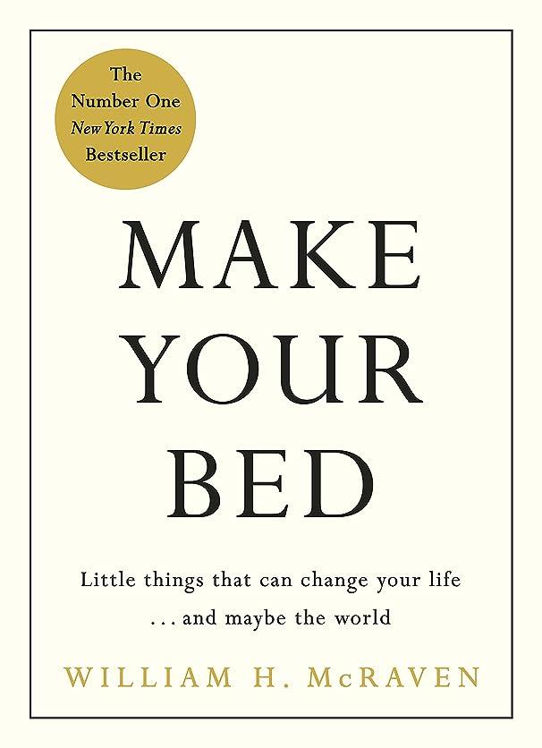 高尚なソース人道的Make Your Bed: Small things that can change your life... and maybe the world (English Edition)